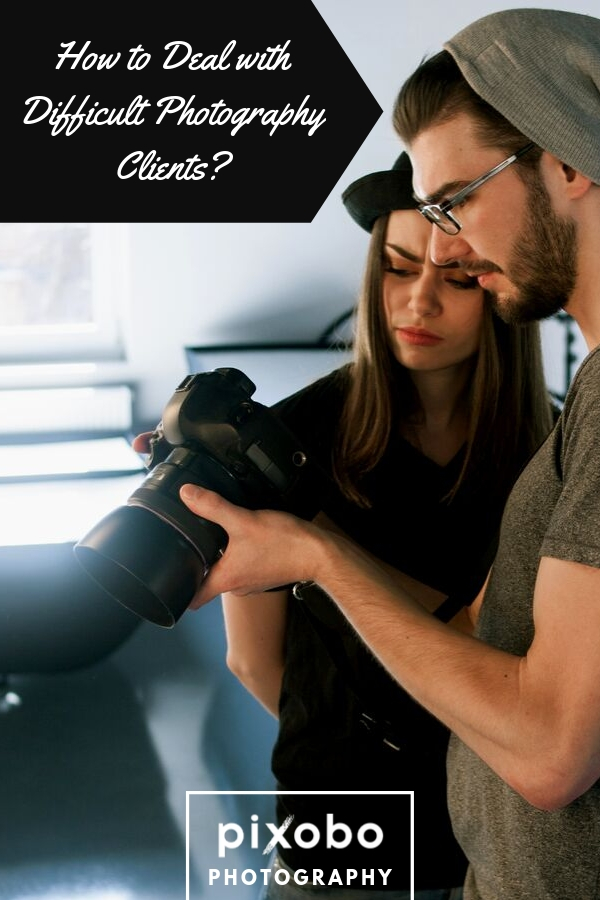 How to Deal with Difficult Photography Clients?