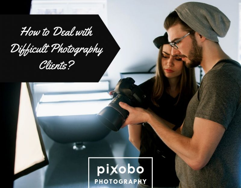 How to Deal with Difficult Photography Clients_