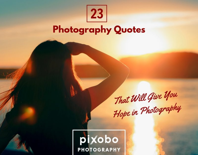 23 Photography Quotes