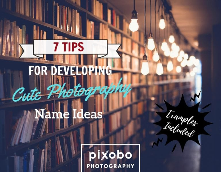 Best Photography Names: How To Name Your Photography Business