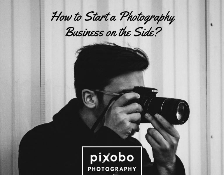 How to Start a Photography Business on the Side