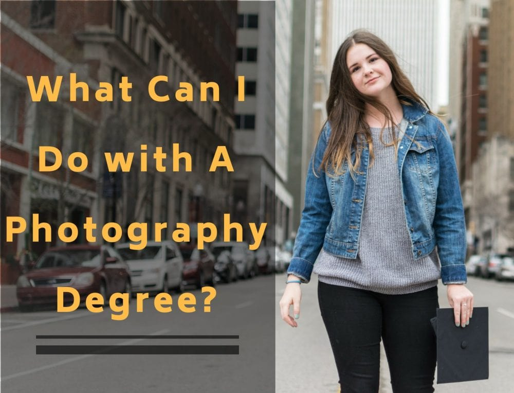 What Can I Do with A Photography Degree