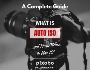 What Is Auto Iso And How or When To Use It