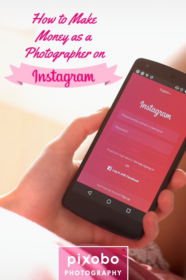 How to Make Money as a Photographer on Instagram?