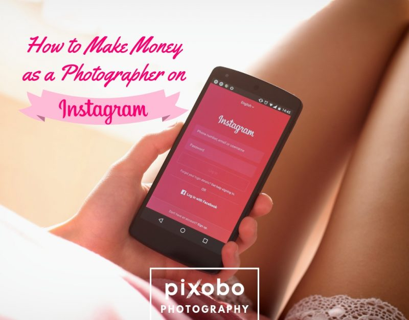 How To Make Money As A Photographer On Instagram_