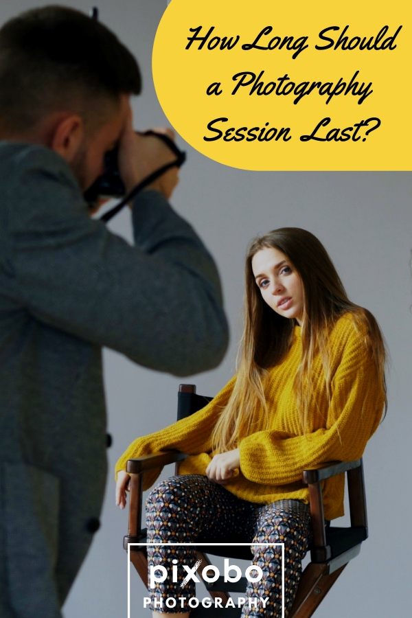How Long Should a Photography Session Last?