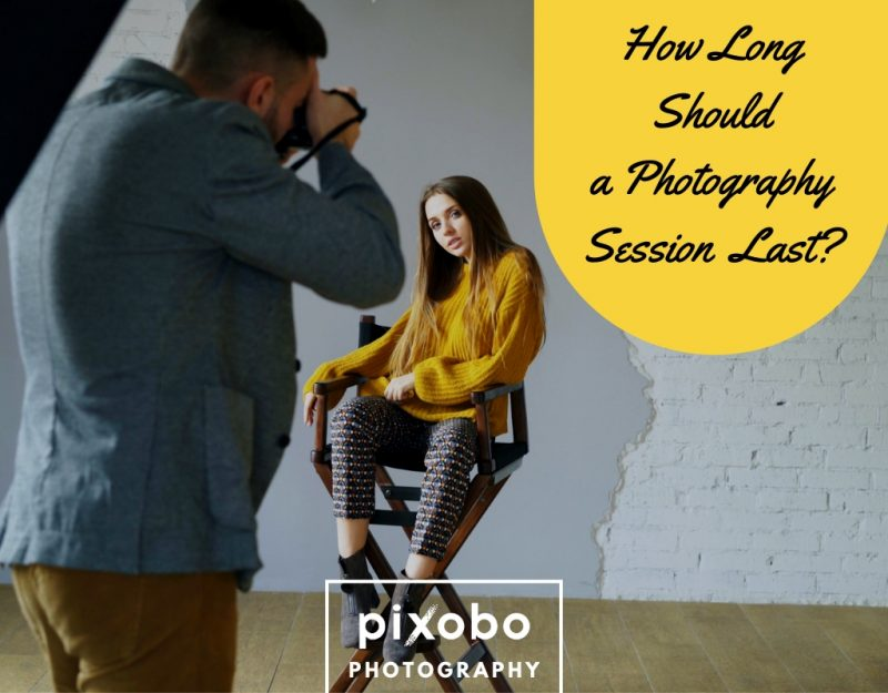 How Long Should a Photography Session Last_