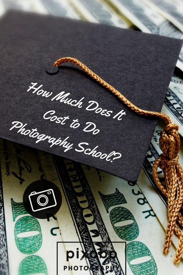 How Much Does It Cost to Do Photography School?