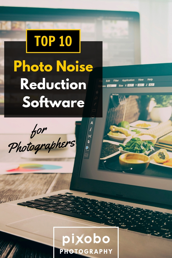 If your camera produces excessive digital noise you are at the right place. Noise reduction photography is a very simple process. Noise reduction software can be very useful for your photography business. If you can not decide which program to choose, I have made the Top 10 Photo Noise Reduction Software list for you. #photonoisereduction #photonoise #noisereductionsoftware #noisereduction