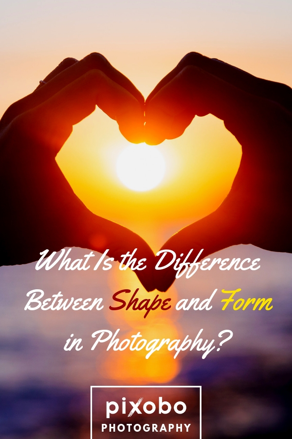 What is the Difference Between Shape and Form in Photography?