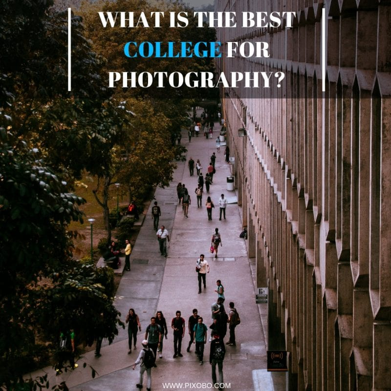 What is The Best College for Photography