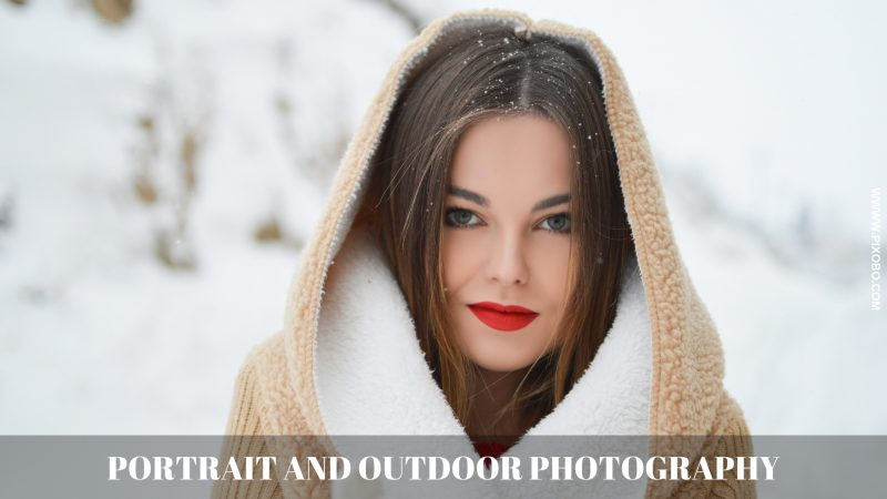 Portrait and Outdoor Photography