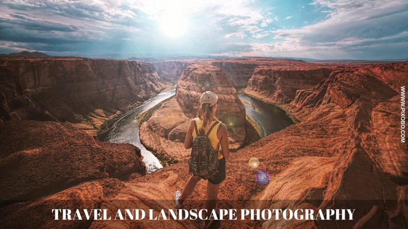 Travel and Landscape Photography