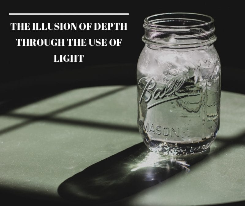 illusion of depth is through the use of light