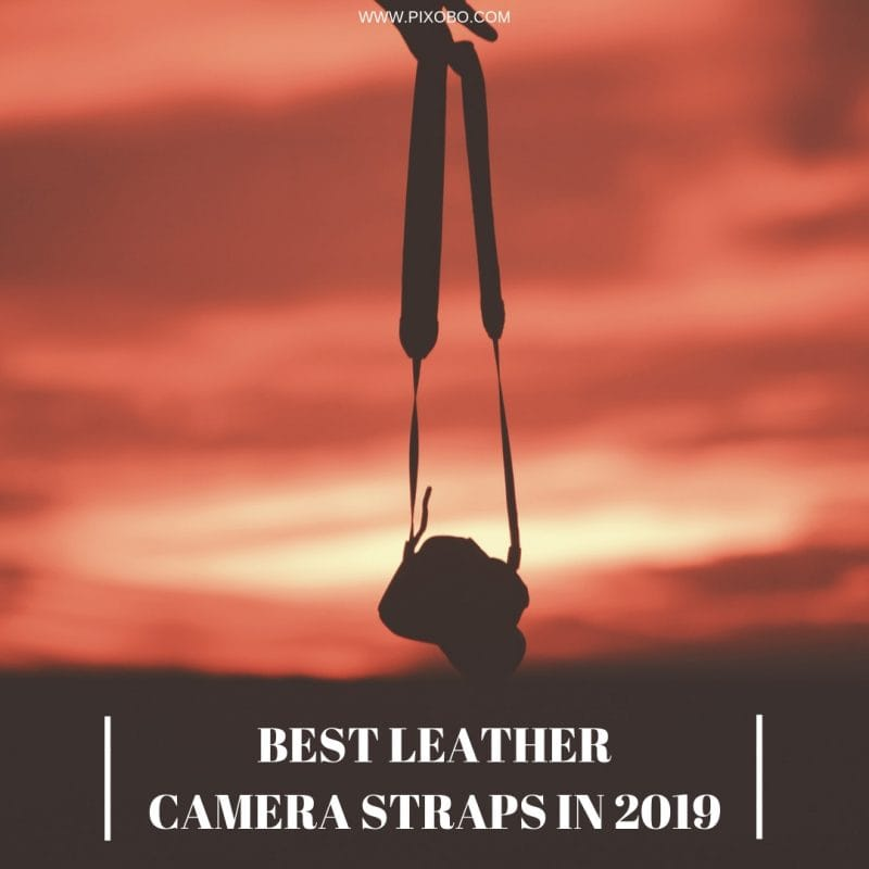 Best Leather Camera Straps in 2019