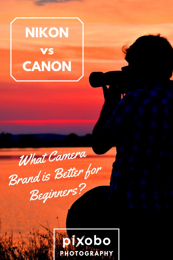 Is Canon or Nikon Better for Beginners?