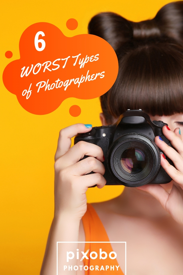 6 WORST Types of Photographers
