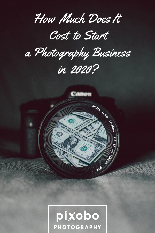 How Much Does It Cost to Start a Photography Business in 2020?