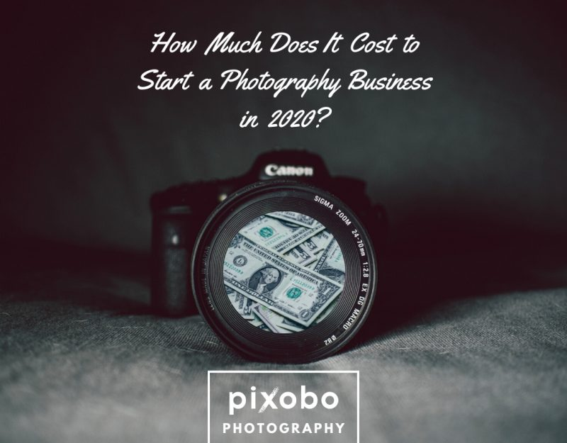 How Much Does It Cost to Start a Photography Business in 2020_