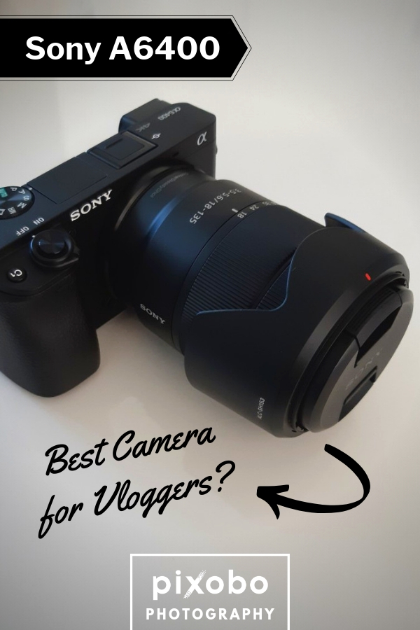 Sony A6400: Best Camera for Vloggers?