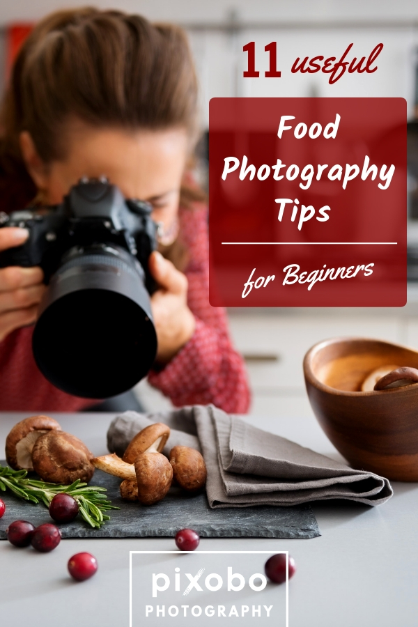 11 Useful Food Photography Tips for Beginners