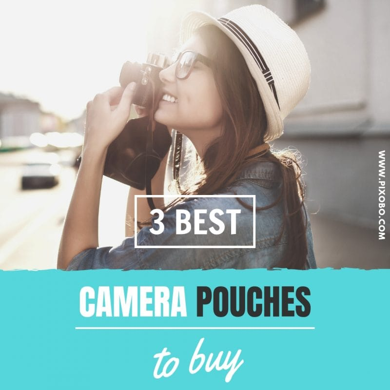 3 Best Camera Pouches for Photographers to Buy.