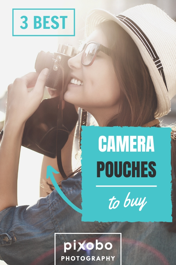 3 Best Camera Pouches for Photographers to Buy