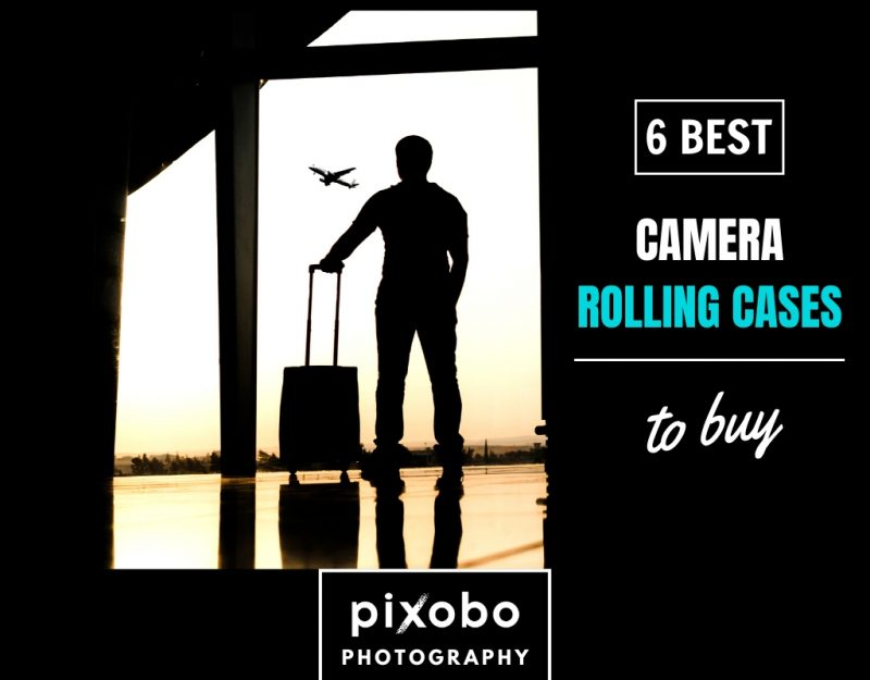 6 Best Camera Rolling Cases