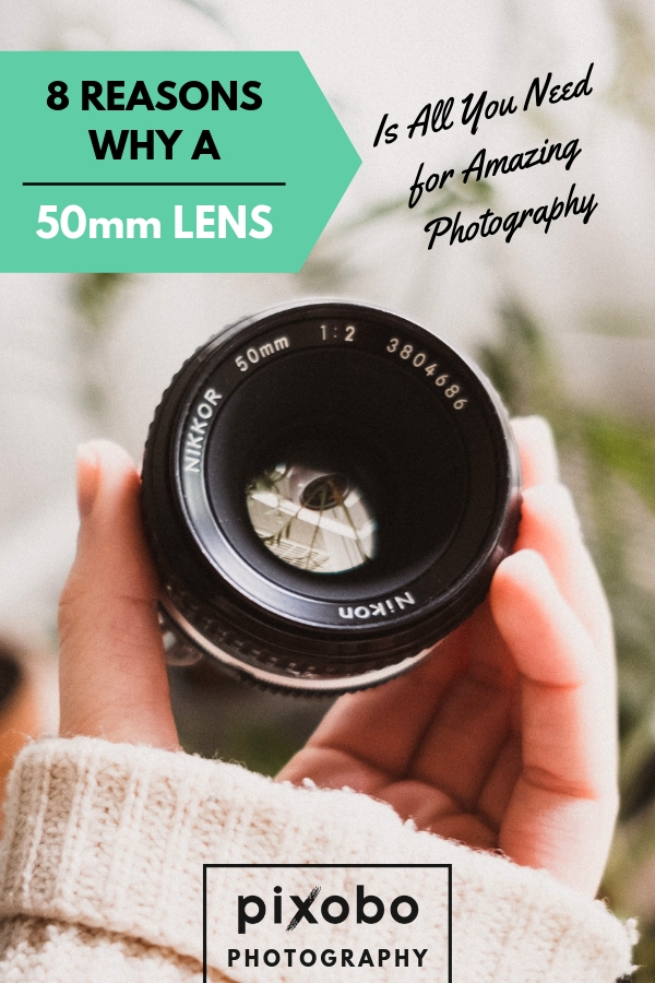 8 Reasons Why a 50mm Lens is All You Need for Amazing Photography