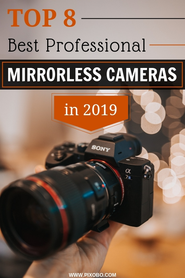Mirrorless cameras have their own advantages because they come in a smaller size but they can still produce the same results as full-frame DSLRs. In this article, you can read what is a mirrorless camera and find out if you should buy a professional mirrorless camera. For you, we have prepared our list of 8 best professional mirrorless cameras in 2019. We will help you find is a professional mirrorless camera that suits you the best!  #mirrorlesscamera #mirrorlessphotography #bestcameras #camera