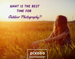 Best Time for Outdoor Photography