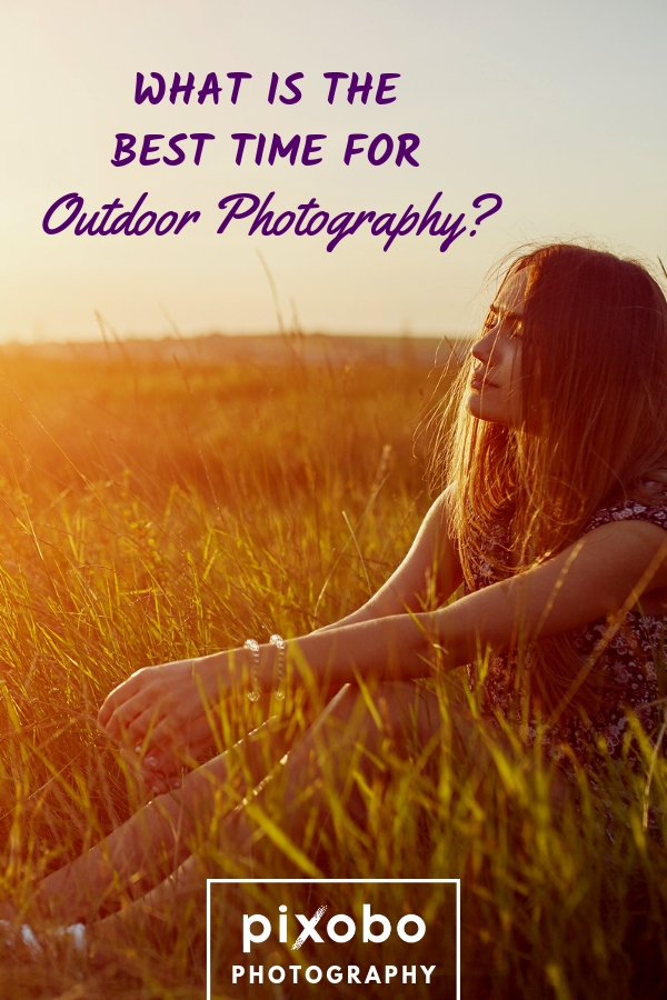 What is The Best Time for Outdoor Photography?