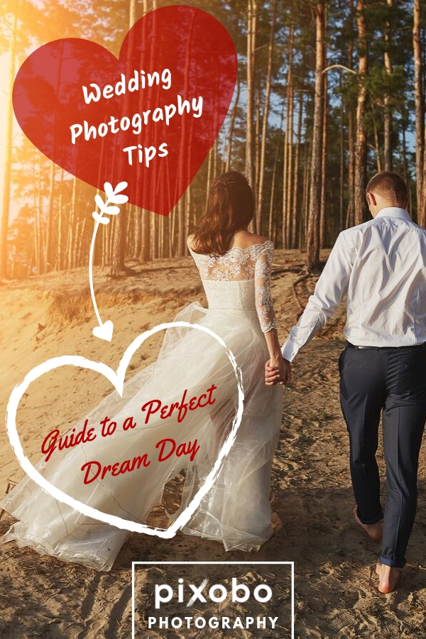 Wedding Photography Tips: Guide to a Perfect Dream Day