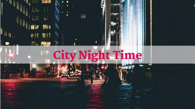 City Night Time