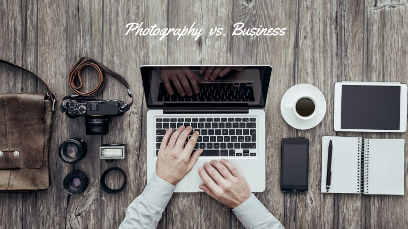 Photography vs. Business