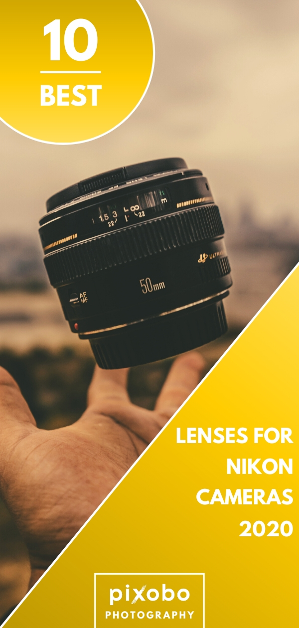 Best Lenses for Nikon Cameras in 2020