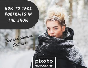 How to Take Portraits in the Snow