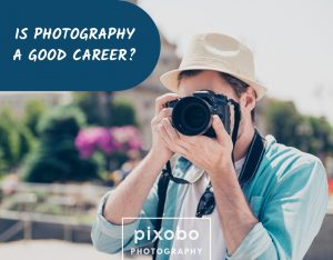 Is Photography a Good Career
