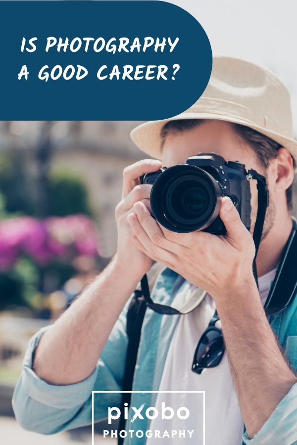 Is Photography A Good Career? | List Of Photography Careers