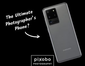 Samsung Galaxy S20 Ultra The Ultimate Photographer's Phone