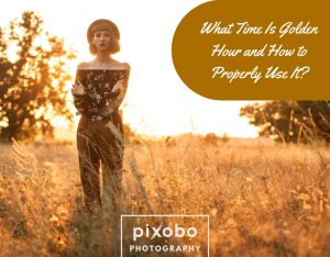 What Time Is Golden Hour and How to Properly Use It_