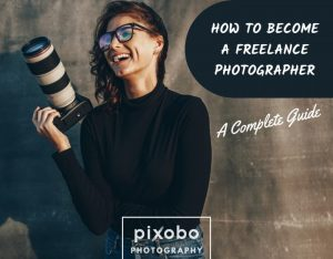 How To Become A Freelance Photographer