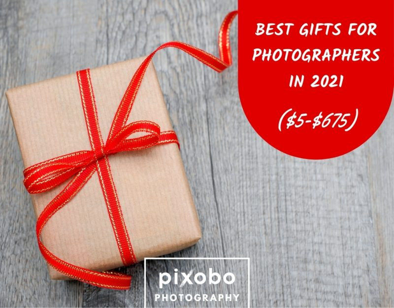Best Gifts for Photographers in 2021