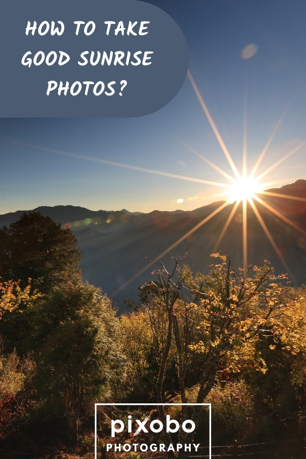 How to Take Good Sunrise Photos? | Expert Photography